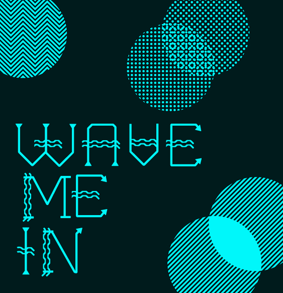 Preview of Wave Me In